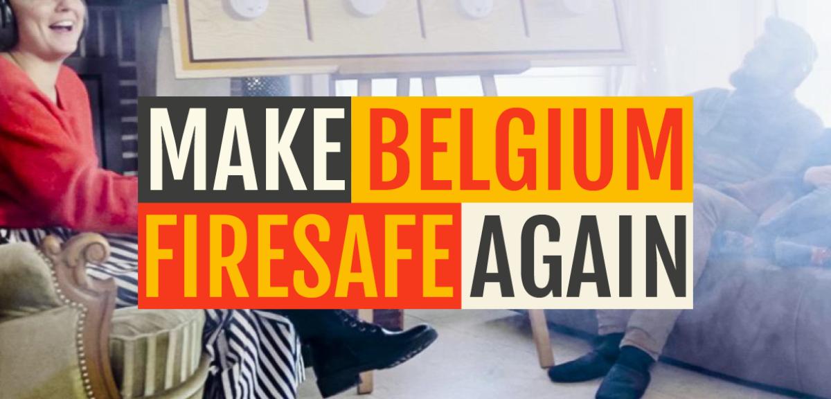 Make Belgium FireSafe Again!