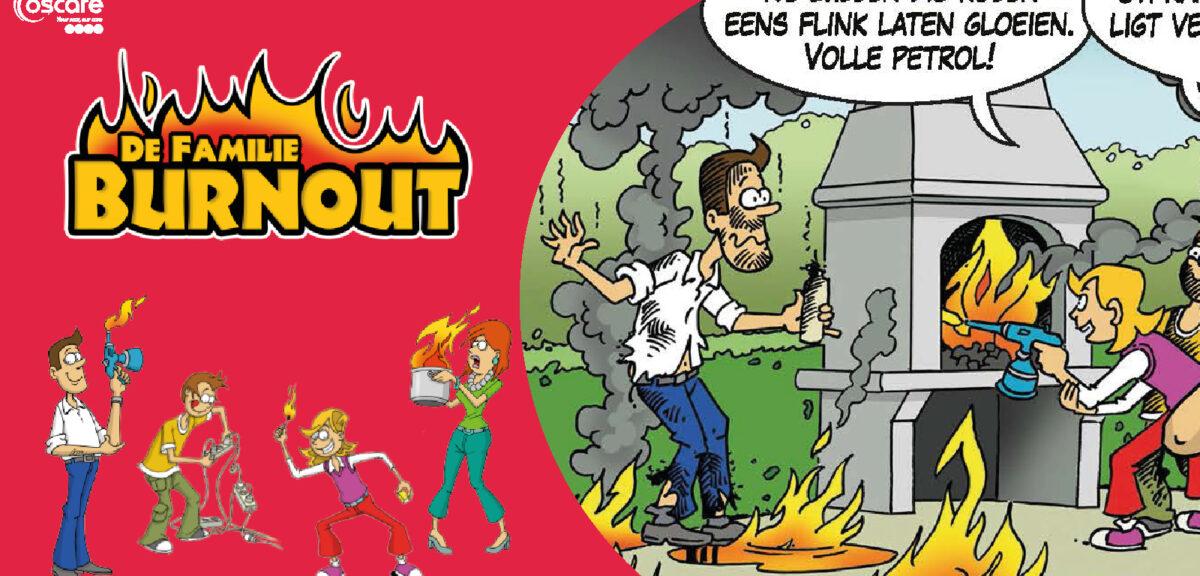 De Familie Burnout bakt het bruin!